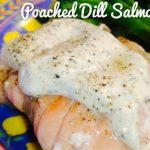 Poached Dill Salmon